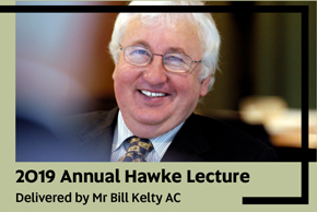 22nd Annual Hawke Lecture, delivered by Mr Bill Kelty AC