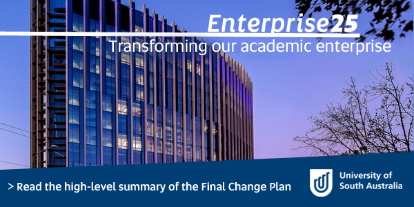 Enterprise 25, Transforming our academic enterprise - Read the high-level summary of the Change Proposal Paper