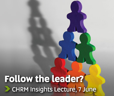 Follow the leader? - CHRM Insights Lecture, 7 June