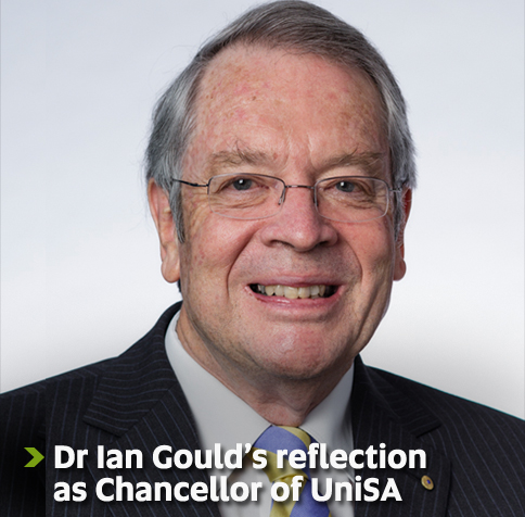 Dr Ian Gould's reflection as Chancellor of UniSA - End of an era