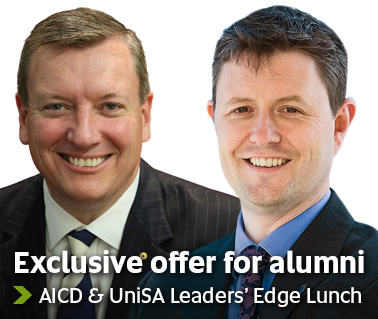 Exclusive offer for alumni - AICD & UniSA Leaders' Edge Lunch