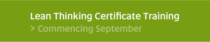 Lean Thinking Certificate Program - Commencing September