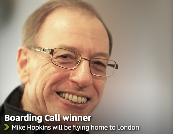 Boarding Call Winner - Mike Hopkins will be flying home to London
