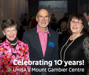 Celebrating 10 years! - UniSA's Mount Gambier Centre