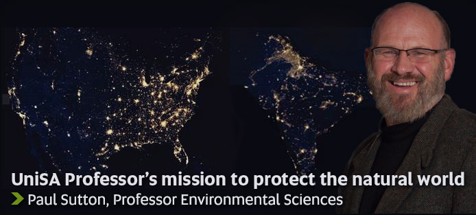 UniSA Professor's mission to protect the natural world - Paul Sutton, Professor Environmental Sciences