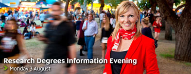 Research Degrees Information Evening - Monday 3 August