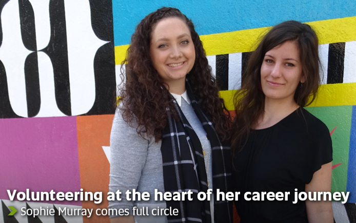 Volunteering at the heart of her career journey - Sophie Murray comes full circle