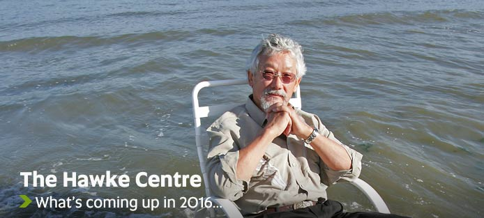 What's coming up in 2016...? - Bob Hawke Prime Ministerial Centre