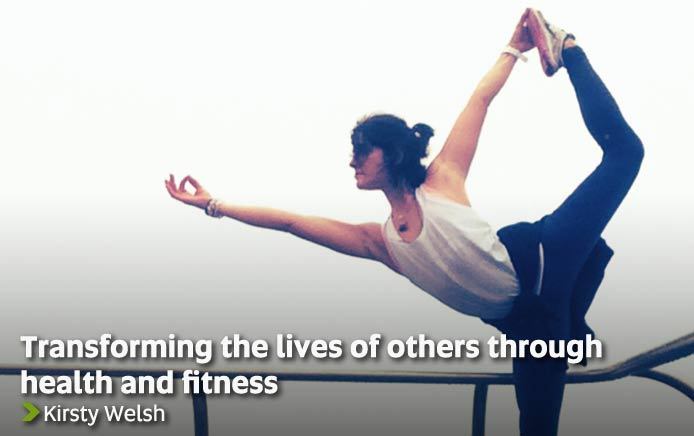 Transforming the lives of others through health and fitness - Kirsty Welsh