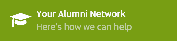Your Alumni Network - Here's how we can help