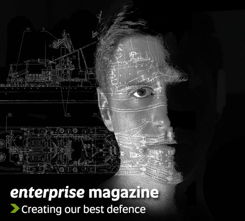 enterprise magazine - Creating our best defence