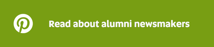 Read about our alumni newsmakers on Pinterest