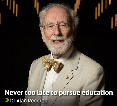 Never too late to pursue education - Dr Alan Reddrop