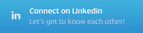 Connect on LinkedIn - Let's get to know each other!