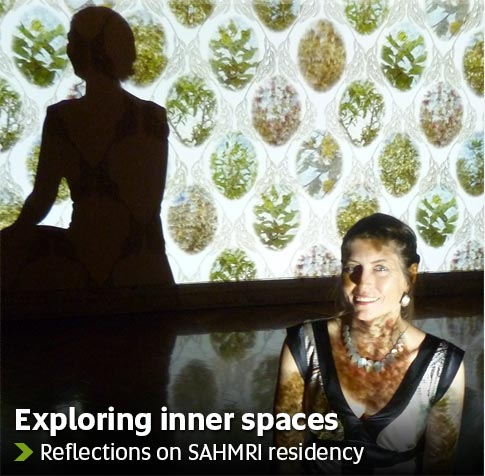 Exploring inner spaces - Reflections on SAHMRI residency