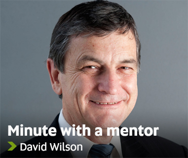 Minute with a mentor - David Wilson